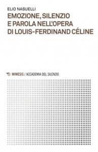 Emozione, silenzio e parola nell'opera di Louis-Ferdinand Céline