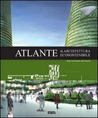 Atlante di architettura ecosostenibile