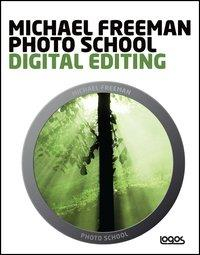 Michael Freeman photo school. Digital editing