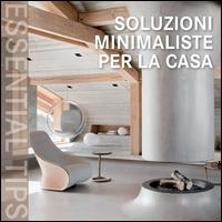 Soluzioni minimaliste per la casa