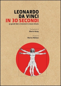 Leonardo da Vinci in 30 secondi