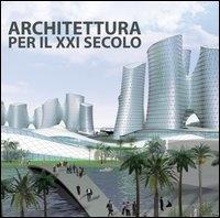 Architettura per il 21. secolo