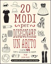 20 modi per disegnare un abito