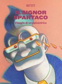 Il signor Spartaco