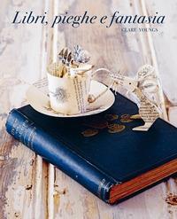 Libri, pieghe e fantasia