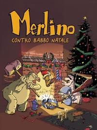 Merlino contro Babbo Natale