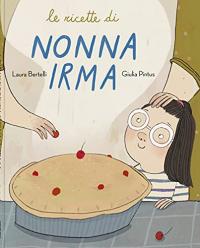 Le ricette di nonna Irma