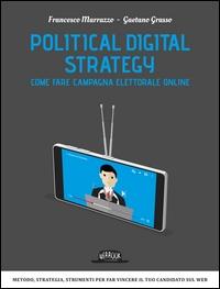 Political digital strategy