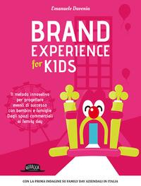 Brand experience for kids