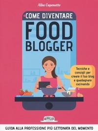 Come diventire food blogger