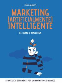 Marketing (artificialmente) intelligente