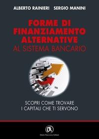 Forme di finanziamento alternative al sistema bancario