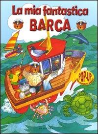 La mia fantastica barca