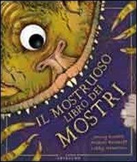 Il mostruoso libro dei mostri / [Jonny Duddle, Aleksei Bitskoff, Libby Hamilton]