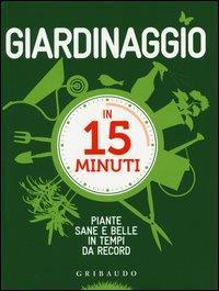 Giardinaggio in 15 minuti