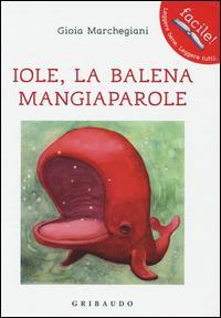 Iole, la balena mangiaparole