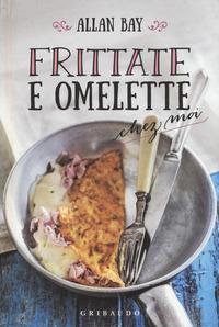 Frittate e omelette