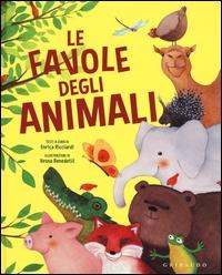 Le favole degli animali / testi a cura di Enrica Ricciardi ; illustrazioni di Vesna Benedict