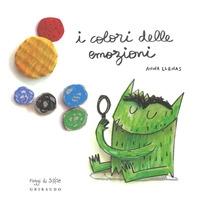 I colori delle emozioni / Anna Llenas