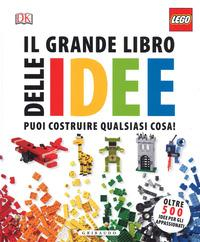 LEGO il grande libro delle idee