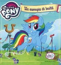 My Little Pony. Un esempio di lealtà