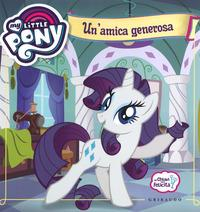 My Little Pony. Un'amica generosa