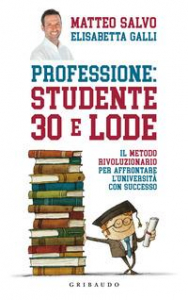Professione: studente 30 e lode