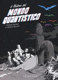 Il mistero del mondo quantistico