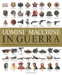 Uomini e macchine in guerra