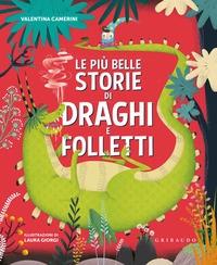 Le più belle storie di draghi e folletti