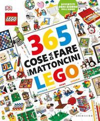 365 cose da fare con i mattoncini Lego®