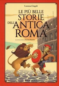 La più belle storie dell'antica Roma
