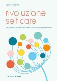 Rivoluzione self care