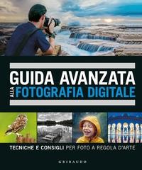 Guida avanzata alla fotografia digitale