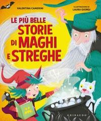 Le più belle storie di maghi e streghe