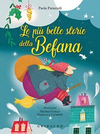Le più belle storie della Befana