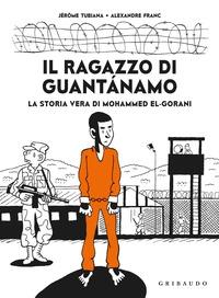 Il ragazzo di Guantánamo