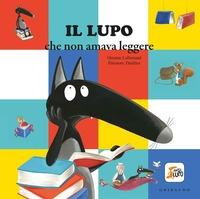 Il lupo che non amava leggere