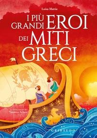 I più grandi eroi dei miti greci