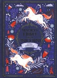 Il magico libro degli unicorni