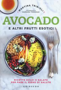 Avocado e altri frutti esotici