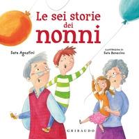 Le sei storie dei nonni