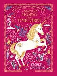Il magico mondo degli unicorni