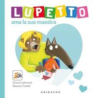 Lupetto ama la sua maestra