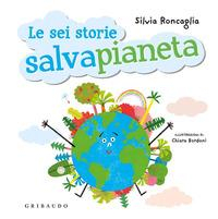 Le sei storie salva pianeta
