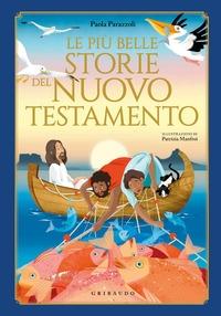 Le più belle storie del Nuovo Testamento