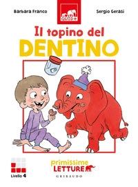 Il topino del dentino