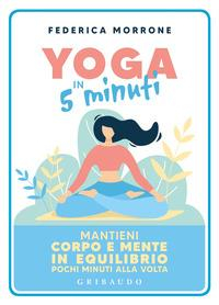 Yoga in 5 minuti