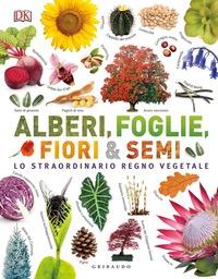Alberi, foglie, fiori & semi