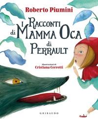 I racconti di mamma Oca di Perrault